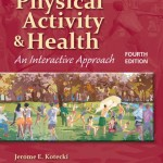 Physical Activity And Health:An Interactive Approach